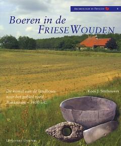 Boeren in de Friese wouden  (vermelden; copyright Uniepers Uitgevers)