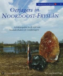 Oerjagers in Noordoost-Fryslan  (vermelden; copyright Uniepers Uitgevers)