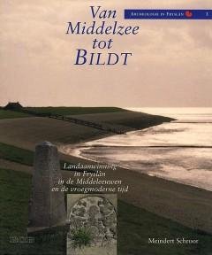 Van Middelzee tot Bildt  (vermelden; copyright Uniepers Uitgevers)
