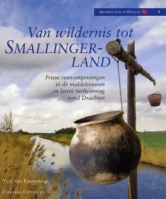 Van wildernis tot Smallingerland  (vermelden; copyright Uniepers Uitgevers)