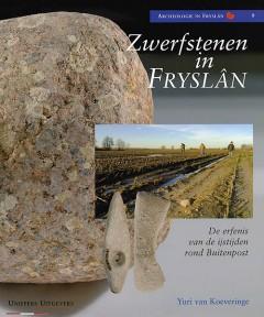 Zwerfstenen in Friesland  (vermelden; copyright Uniepers Uitgevers)